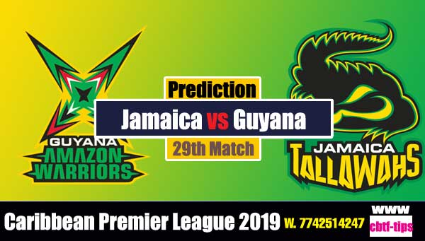 GAW vs JT 29th Cricket Betting Tips CPL 2019 Match Prediction
