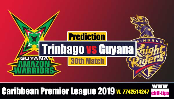 CPL 2019 Cricket Betting Tips GAW vs TKR 30th Who will win today's Sure Reports Toss Session Lambi Pari