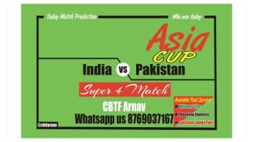 India vs Pakistan Super 4 Match Tips