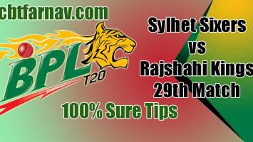 SYL vs RK BPL 2019 29th Match Prediction RK vs SYL Toss Pari Tips
