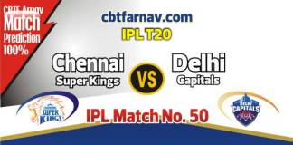 CSK vs DEL Today IPL Match No 50th Prediction 100% sure Win Tips
