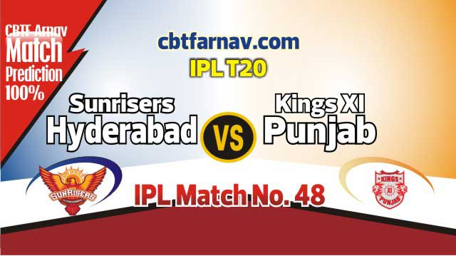 SRH vs KXIP Today IPL Match No 48th Prediction 100% sure Win Tips