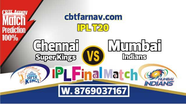 IPL Final Match Prediction CSK vs MI Today 100% sure Win Tips