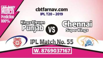 CSK vs KXIP Today IPL Match No 55th Prediction 100% sure Win Tips