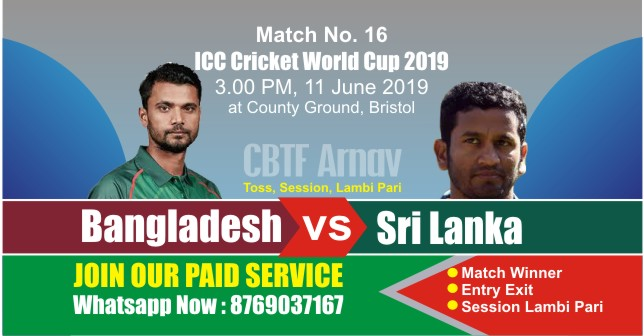 World Cup 2019 Match 16th BAN vs SL Today Match Prediction