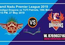 TNPL 2019 Dindigul vs Tuti 10 Match Prediction Today Toss Fancy