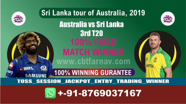 SL vs Aus 3rd T20 Today match prediction Cricket Win Tips Who Will win toss Reports Cricket Betting Tips Cricket betting tips jsk Session Lambi Pari