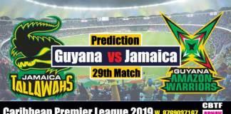 CPL 2019 Jamaica vs Guyana 29th Match Prediction Today Toss Session Lambi Pari CBTF biz Tips