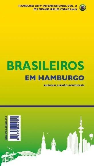 Brasilianer in Hamburg / Brasileiros em Hamburgo
