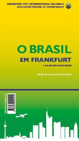 Brasilien in Frankfurt / O Brasil em Frankfurt