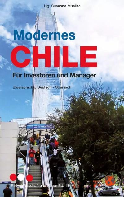 Modernes Chile / Chile Moderno