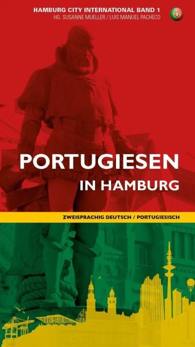 Portugiesen in Hamburg / Portugueses em Hamburgo