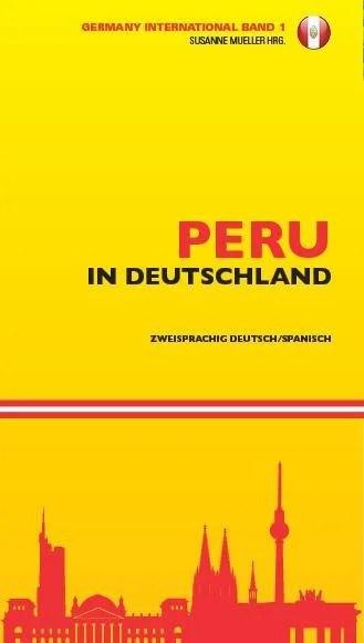 Peru in Deutschland / El Peru en Alemania