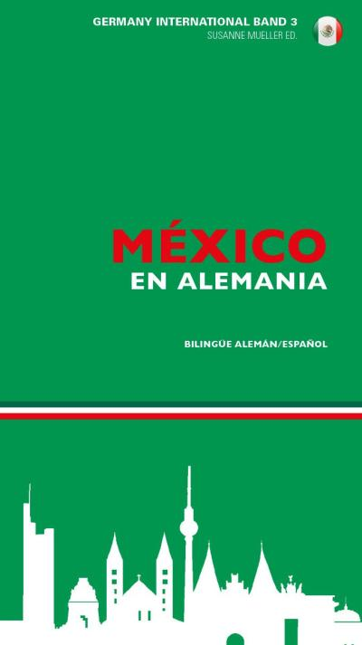 Mexiko in Deutschland - México en Alemania