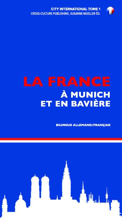 Frankreich in München & Bayern