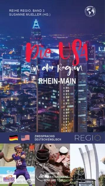 Die USA in Frankfurt und Rhein-Main