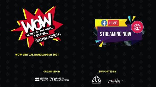 Bangladesh's first ever online celebration of WOW Virtual Bangladesh