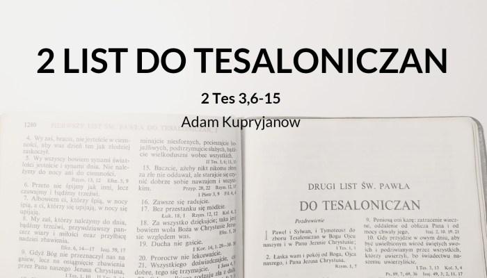 Wykład 2 Listu św. Pawła do Tesaloniczan – 2 Tes 3,6-15
