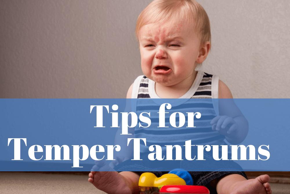 Tips For Temper Tantrums