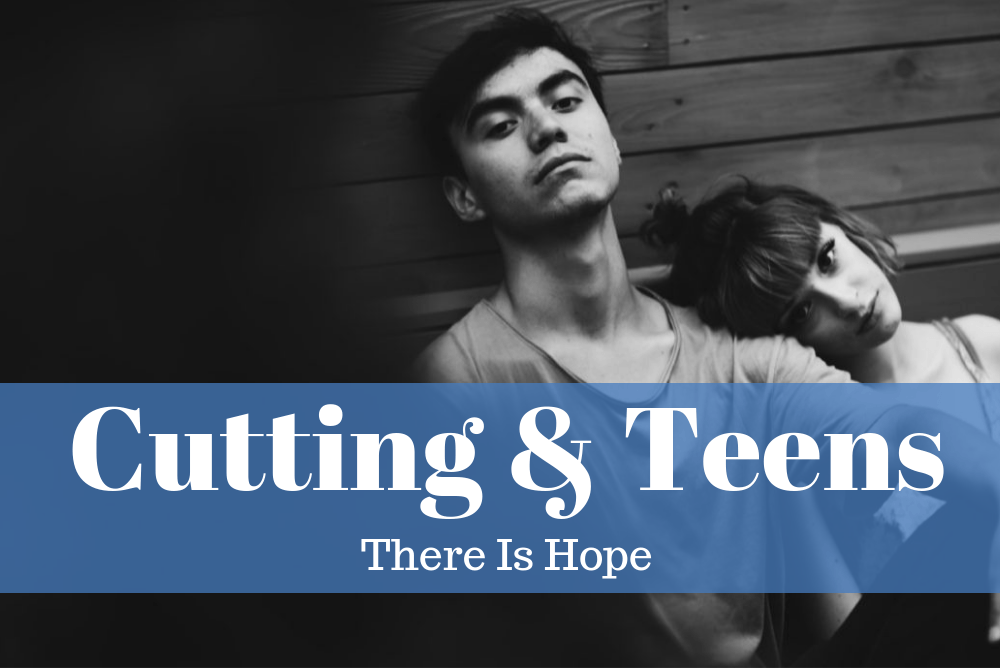Cutting And Teens: There Is Hope