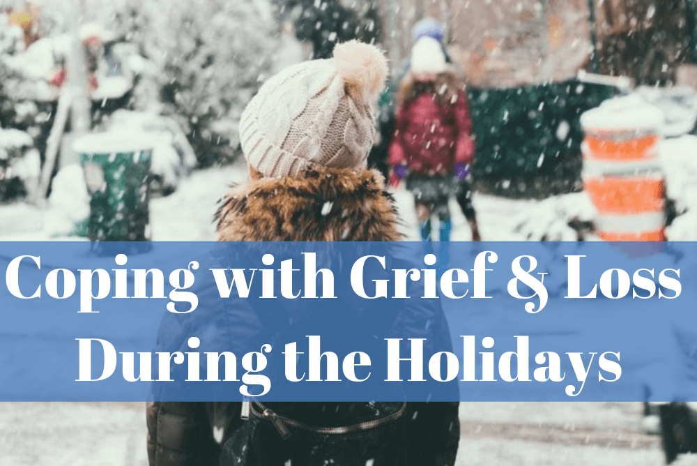 Coping with Grief and Loss During the Holidays
