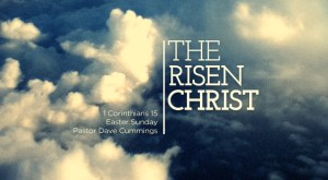 1_corinthians_15_the_risen_christ