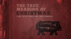 luke1_christmas_season_message_the_true_meaning_of_christmas