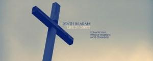 940x380_romans5_death_in_adam_life_in_christ_slider