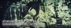 940x380_romans15_put_away_selfishness