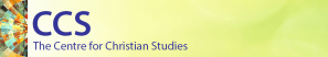 CCS - The Centre for Christian Studies