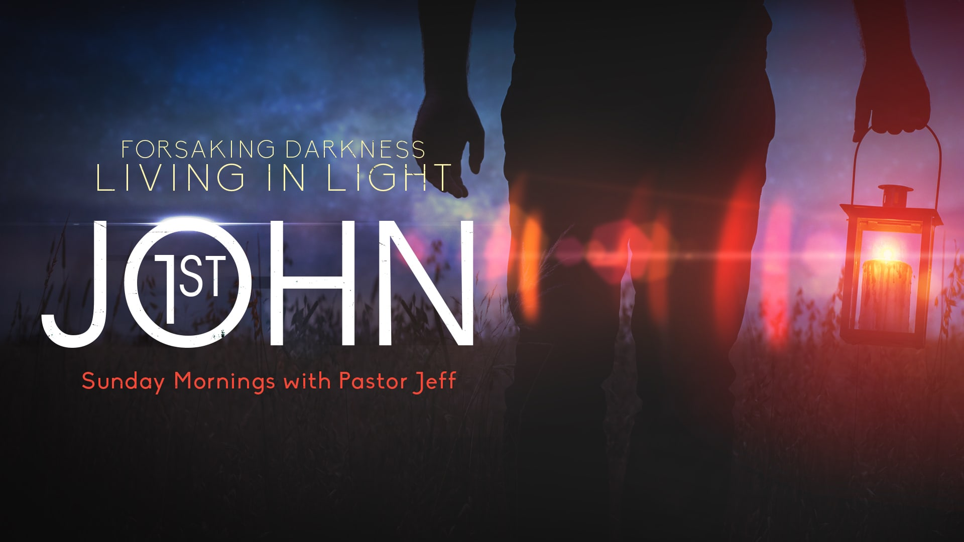 Introduction to 1 John: Turning on the Light in Our Lives