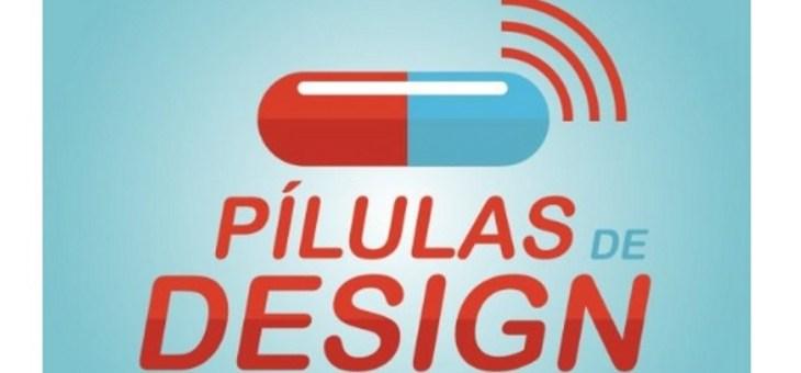 """Projeto de podcasts """"Pílulas de Design"""" aborda temas ligados ao Design, à criatividade e à inovação"""