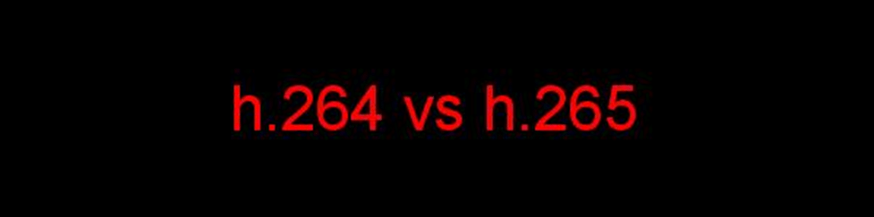 h.264 vs h.265 video compression