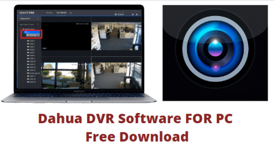 DAHAU DVR SOFTWARE FOR PC FREE DOWNLOAD