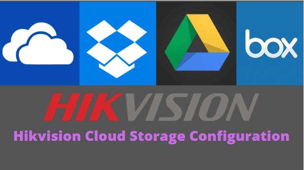 hikvision cloud storage configuration