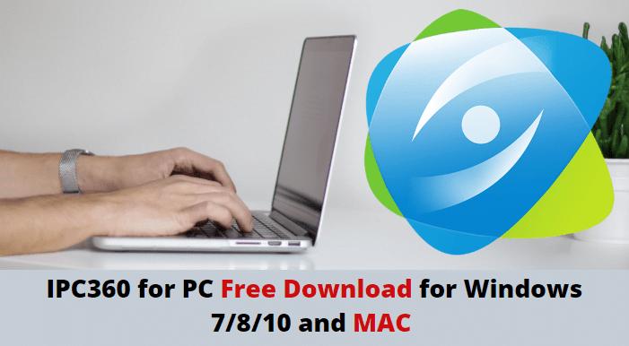IPC360 for PC
