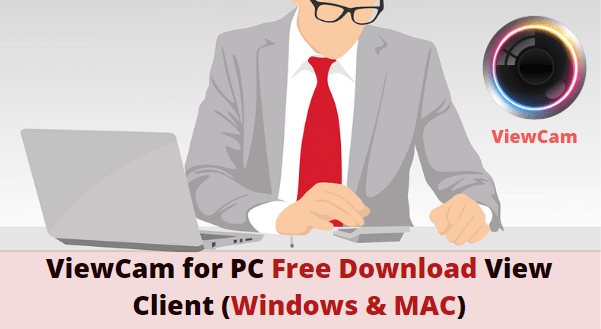 ViewCam for PC