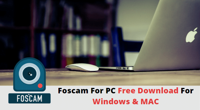 Foscam for PC