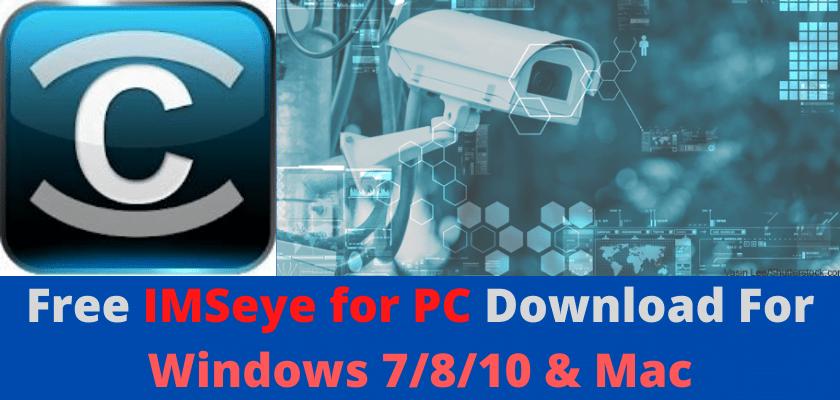 IMSeye For PC