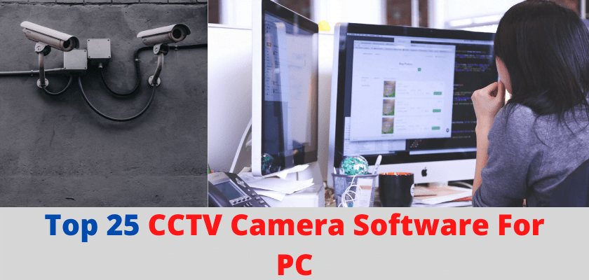 CCTV Camera Software For PC