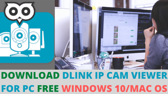 DLINK IP CAM VIEWER FOR PC