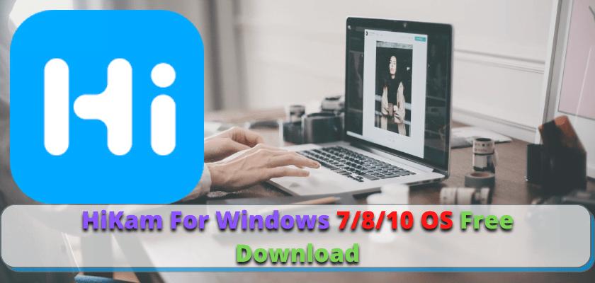 HiKam For Windows