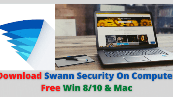 Swann Security On Computer