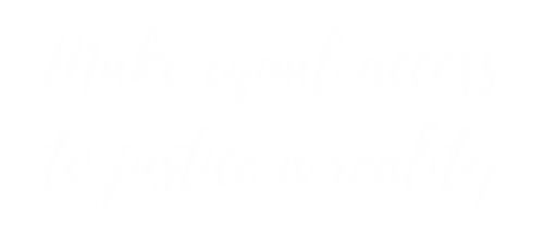 Make equal access to justice a reality