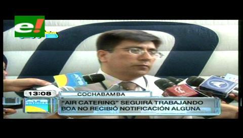 BoA aún no define si romperá contrato con Air Catering