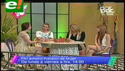 "Arrancó el programa ""Palabra de mujer"""