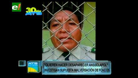 Fiscalía aprehende a tres directivos de Anssclapol de Santa Cruz