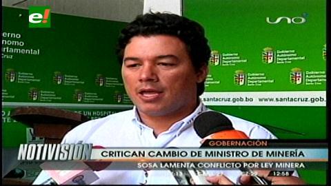 Gobernación cruceña critica el cambio de Ministro de Minería