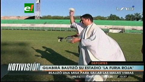Guabirá: Un cura bendice al estadio y al equipo