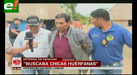 Violador de Yapacaní buscaba niñas huérfanas para abusar